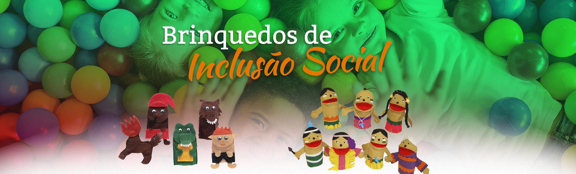 Brinquedos de Inclusão Social